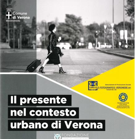 Il presente nel contesto urbano di Verona
